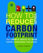 Book Review:  How To Reduce Your Carbon Footprint by Joanna Yarrow