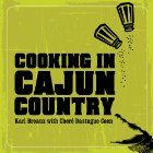 Book Review : Cooking In Cajun Country
