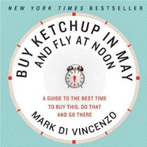 Book Review:  Buy Ketchup In May And Fly At Noon by Mark DiVincenzo
