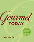 Book Review:  Gourmet Today edited by Ruth Reichl