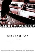 Lost In Larry's Backlist   OR  Teaser Tuesday-- Moving On by Larry McMurtry