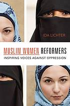 Teaser Tuesday:  Muslim Women Reformers by Ida Lichter
