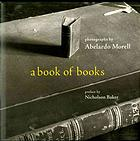 Book Review:  A Book Of Books--Photographs By Abelardo Morrell