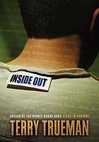 Book Review:  Inside Out (YA) by Terry Trueman