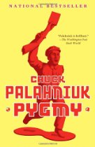 Teaser Tuesday:  Pygmy by Chuck Palahniuk